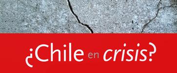 ¿Chile en crisis?