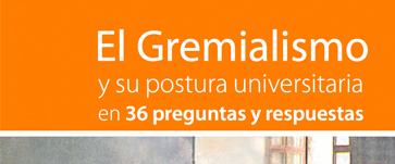 El Gremialismo y su postura universitaria en 36 preguntas y respuestas