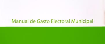 Manual de Gasto Electoral Municipal – 2008