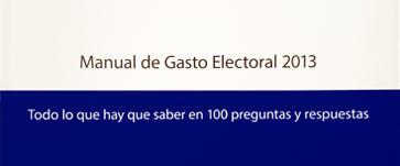Manual de Gasto Electoral – 2013