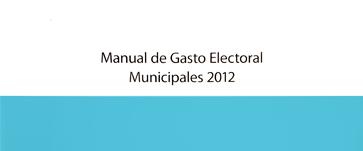 Manual de gasto electoral 2012