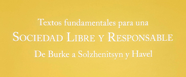 Textos fundamentales para una sociedad libre y responsable