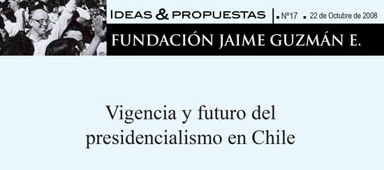 Vigencia y futuro del presidencialismo en Chile