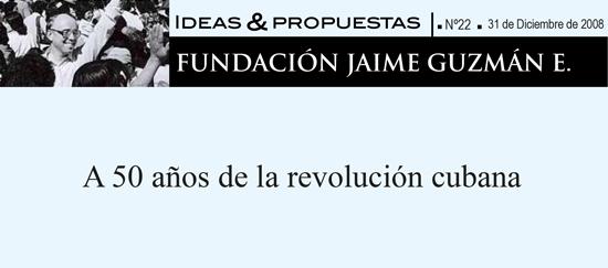 A 50 años de la revolución cubana