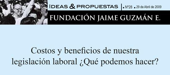 Costos y beneficios de nuestra legislación laboral ¿Qué podemos hacer?