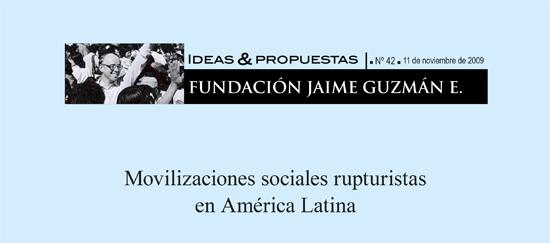 Movilizaciones sociales rupturistas en América Latina