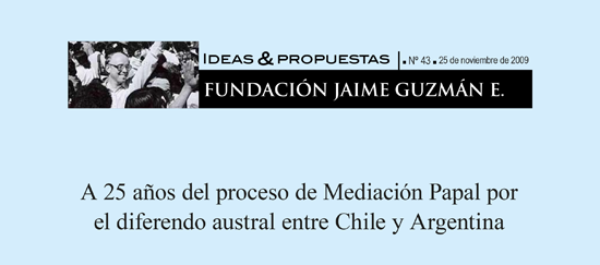 A 25 años del proceso de Mediación Papal  por el diferendo austral entre Chile y Argentina