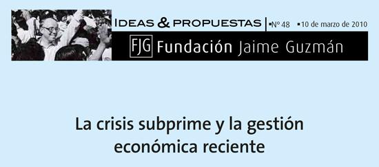 La crisis subprime y la gestión económica reciente
