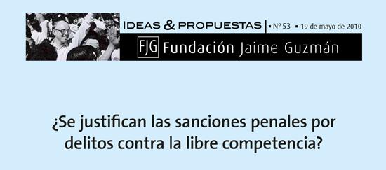 ¿Se justifican las sanciones penales por delitos contra la libre competencia?