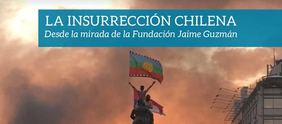 La insurrección de octubre desde la mirada de la Fundación Jaime Guzmán