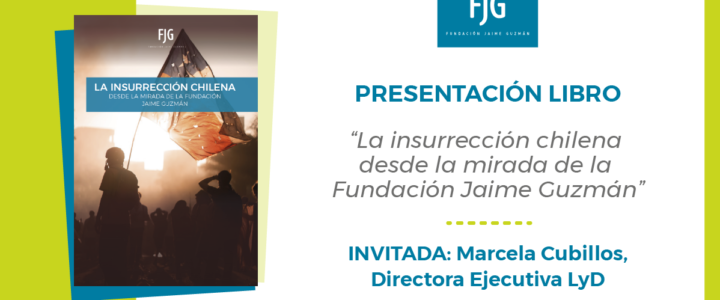 """Fundación Jaime Guzmán presentará libro que analiza el """"estallido social"""""""