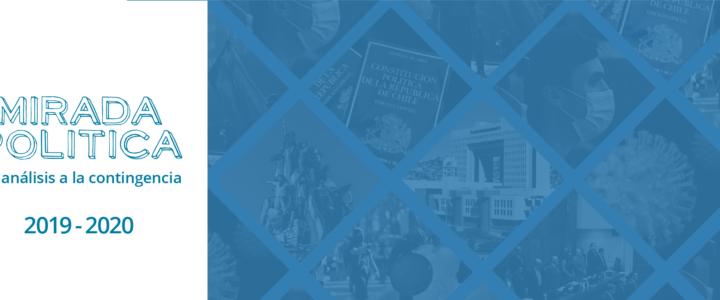 Mirada Política: Un análisis a la contingencia
