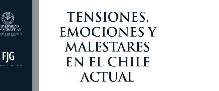 Tensiones, emociones y malestares en el Chile actual